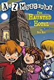img - for The Haunted Hotel (A to Z Mysteries) book / textbook / text book