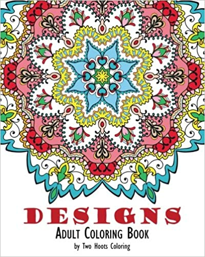 Adult Coloring Book Designs Two Hoots 9780692591079 Amazon Books
