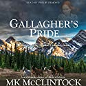 Gallagher's Pride: Gallagher Series, Book 1 Audiobook by MK McClintock Narrated by Alan Philip Ormond