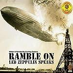 Ramble On: Led Zeppelin Speaks | Mr. Geoffrey Giuliano
