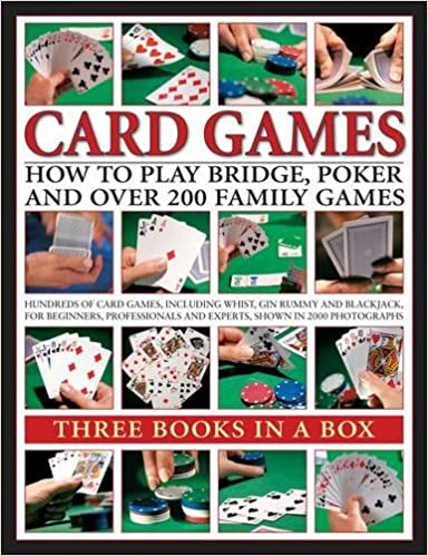 Card Games: How to Play Bridge, Poker and Over 200 Family