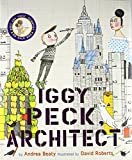 #4: Iggy Peck, Architect