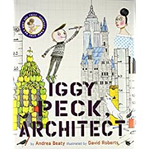 Iggy Peck, Architect (The Questioneers)