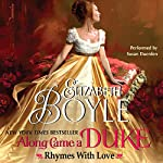 Along Came a Duke : Rhymes with Love | Elizabeth Boyle