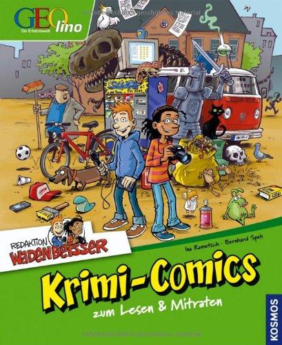 Geolino, Redaktion Wadenbeißer, Krimi-Comics zum Lesen & Mitraten