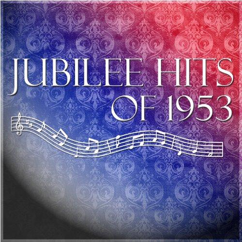 Jubilee Hits of 1953