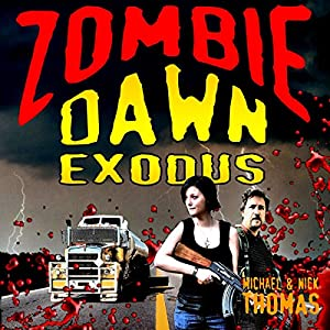 Zombie Dawn Exodus Audiobook