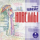 Novelly [Russian Edition] Audiobook by Stefan Tsveyg Narrated by Grigoriy Antipenko, Vyacheslav Gerasimov, Vladimir Samoylov