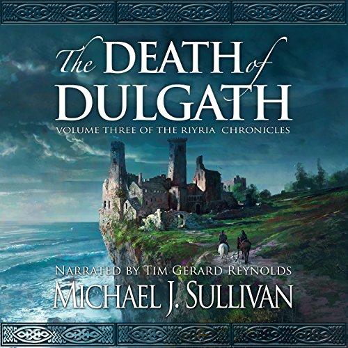 The Death of Dulgath: The Riyria Chronicles, Book 3 cover