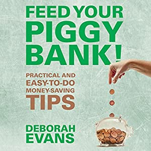 Feed Your Piggy Bank! Audiobook