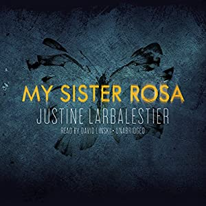 My Sister Rosa Audiobook