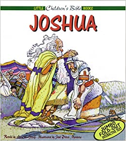 Joshua (Little Children s Bible Books)  Anne De Graff, Jose Perez ... 2b744dc66c