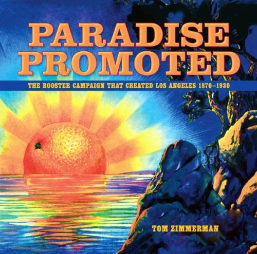 Paradise Promoted: The Booster Campaign That Created Los...