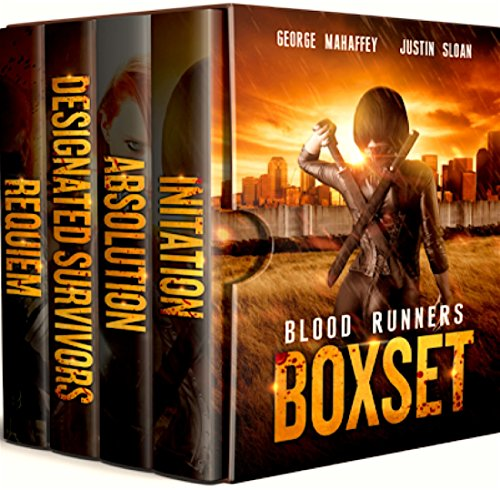 Blood Runners: Box Set by [S. Mahaffey Jr., George, Sloan, Justin]