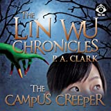 The Lin Wu Chronicles: The Campus Creeper