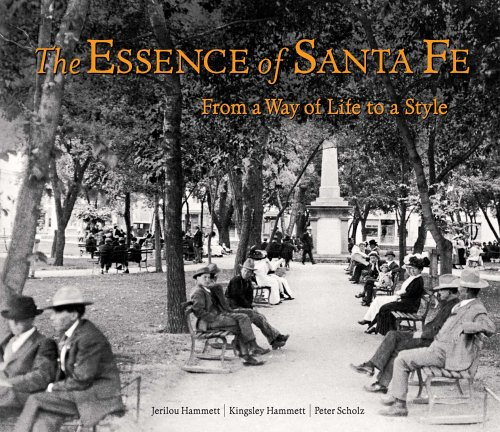 The Essence of Santa Fe: From a Way of Life to a Style