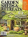 GARDEN SHEDS AND RETREATS Magazine Backyard Getaways Storage NEW