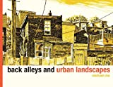 Back Alleys and Urban Landscapes, Michael Cho, 1770460802