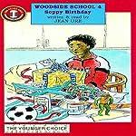 Woodside School 4: Soppy Birthday   Jean Ure