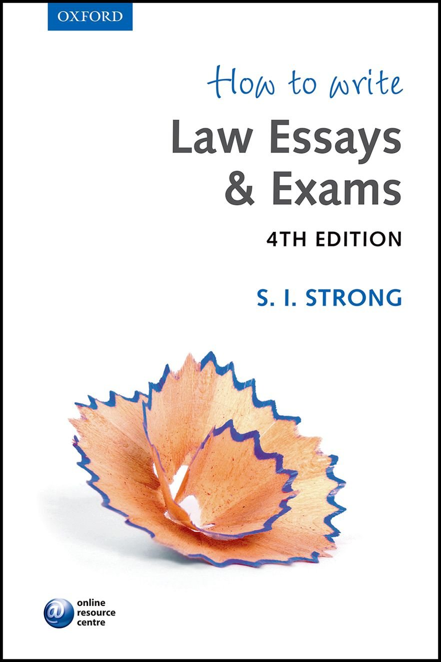 How to Write Law Essays & Exams by Oxford University Press