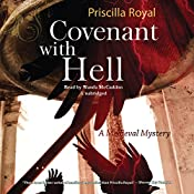 Covenant with Hell: A Medieval Mystery, Book 10 | Priscilla Royal