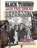 Black Tuesday and the Great Depression (Uncovering the Past: Analyzing Primary Sources)