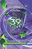 img - for The 39 Clues: Unstoppable Book 4: Flashpoint book / textbook / text book