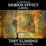 The Samson Effect: A Novel | Tony Eldridge