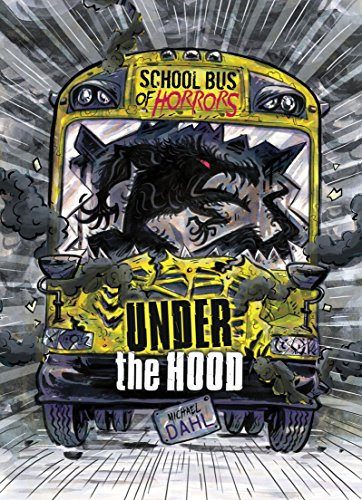 Under the Hood: A 4D Book (School Bus of Horrors)