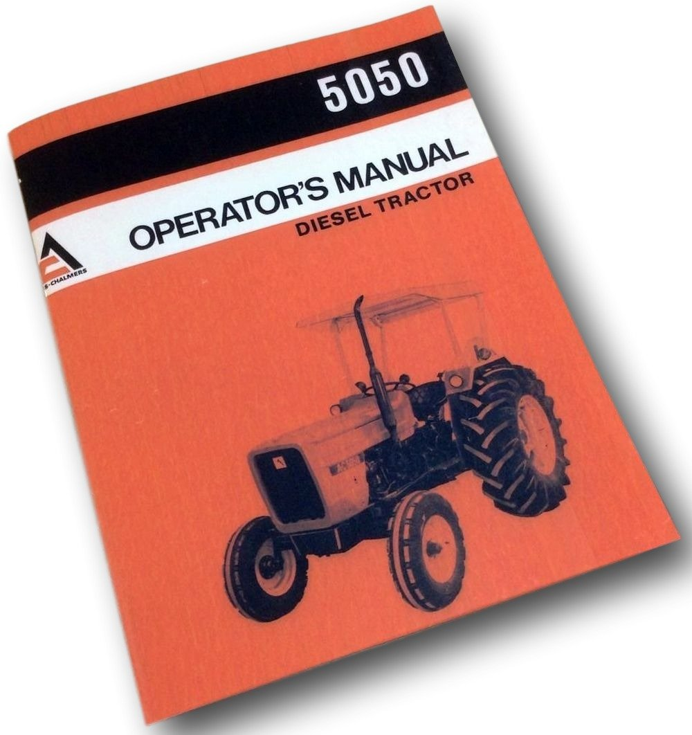 Amazon.com: Allis Chalmers Ac 5050 Operators Owners Manual Diesel Tractor  Maintenance Adjust: Industrial & Scientific
