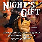 Night's Gift: Of Cats and Dragons, Book 1 | Carol E. Leever,Camilla Ochlan