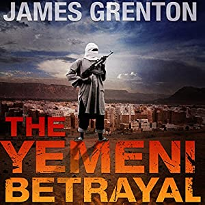 The Yemeni Betrayal Audiobook