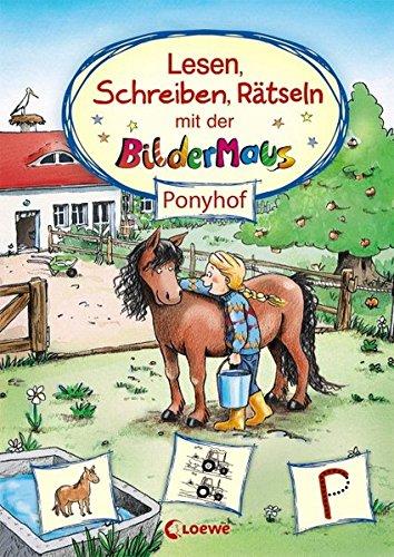 Lesen, Schreiben, Rätseln mit der Bildermaus: Ponyhof