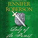 Lady of the Forest: Robin Hood & Marian, Book 1 Audiobook by Jennifer Roberson Narrated by Roger Davis
