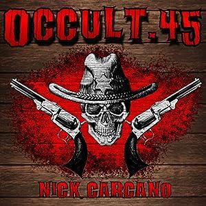 Occult .45 Audiobook