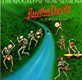Apocalypse Now: Sessions by Rhythm Devils (1992-07-01)