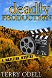 Deadly Production (Mapleton Mystery Book 4)