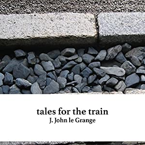 Tales for the Train Audiobook