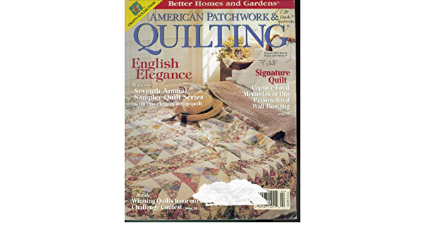 and June 1999 37 American Patchwork /& Quilting Issue 36 38 Better Homes and Gardens Apr Crafts Collection with pattern inserts Feb
