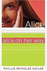Alice on Her Way Kindle Edition