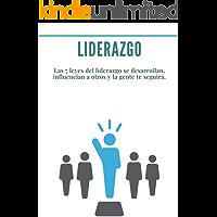 Liderazgo: Las 7 leyes del liderazgo se desarrollan