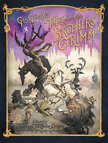 Gris Grimly's Tales from the Brothers Grimm ()