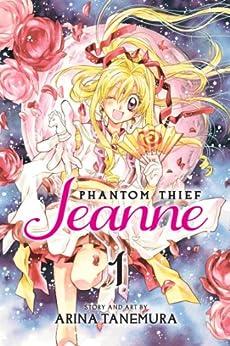 Phantom Thief Jeanne, Vol. 1 by [Tanemura, Arina]