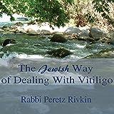 Bargain Audio Book - The Jewish Way of Dealing with Vitiligo