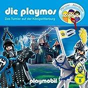 Das Turnier auf der Königsritterburg (Die Playmos 8) | Simon X. Rost, Florian Fickel
