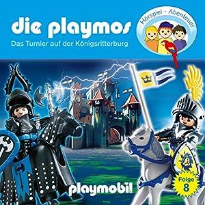 Das Turnier auf der Königsritterburg (Die Playmos 8) Hörspiel