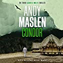 Condor: The Gabriel Wolfe Thrillers, Book 3 Audiobook by Andy Maslen Narrated by Anthony Howard