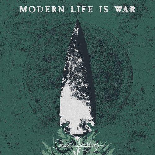 CD : Modern Life Is War - Fever Hunting (CD)