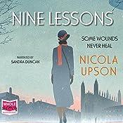 Nine Lessons: Josephine Tey Series, Book 7   Nicola Upson