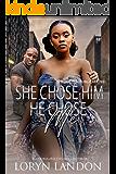 She Chose Him, He Chose Me